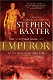 Baxter, Stephen: Emperor: Time's Tapestry, Book One