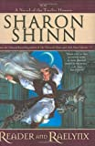 Shinn, Sharon: Reader and Raelynx (The Twelve Houses, Book 4)