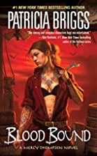 Blood Bound (Mercy Thompson Series, Book 2)…