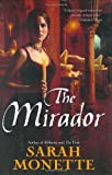 Monette, Sarah: The Mirador