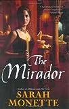 Monette, Sarah: The Mirador