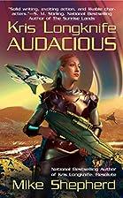 Audacious (Kris Longknife) by Mike Shepherd