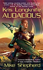 Audacious (Kris Longknife) by Mike Shepherd