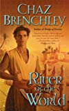 Brenchley, Chaz: River of the World (Outremer)