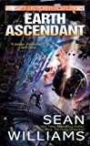 Williams, Sean: Earth Ascendant (Astropolis)