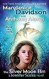 Mary Janice Davidson: The Silver Moon Elm: A Jennifer Scales Novel