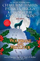 Wolfsbane and Mistletoe by Charlaine Harris