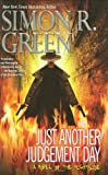 Green, Simon R.: Just Another Judgement Day (Nightside, Book 9)