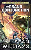 Williams, Sean: The Grand Conjunction: Astropolis (Ace Science Fiction)