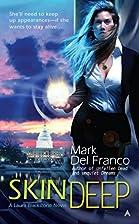 Skin Deep by Mark Del Franco