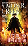 Green, Simon R.: Just Another Judgement Day (Nightside)