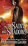 Golden, Christopher: Of Saints and Shadows (Peter Octavian)