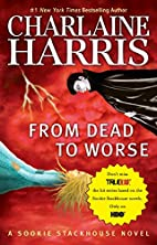 From Dead to Worse (Sookie Stackhouse/True…