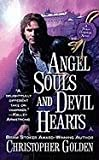 Golden, Christopher: Angel Souls and Devil Hearts (Peter Octavian Novels)