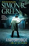 Green, Simon R.: A Hard Day's Knight (Nightside)