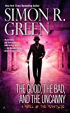 The Good, the Bad, and the Uncanny by Simon…