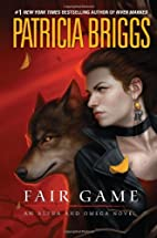 Fair Game (Alpha And Omega) by Patricia…