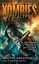 Xombies: Apocalypso by Walter Greatshell