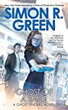 Green, Simon R.: Ghost of a Smile (A Ghost Finders Novel)