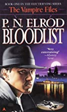 Bloodlist (Vampire Files, No. 1) by P. N.…