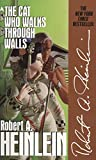 Heinlein, Robert A.: The Cat Who Walks through Walls: A Comedy of Manners