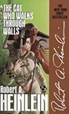 The Cat Who Walks Through Walls by Robert A.…