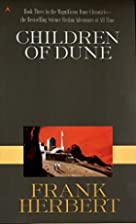 Children of Dune (Dune Chronicles, Book 3)…