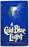 Kaye, Marvin: A Cold Blue Light