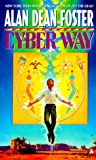 Foster, Alan Dean: Cyber Way