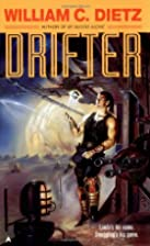 Drifter by William C. Dietz