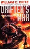 Dietz, William C.: Drifter's War