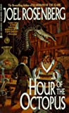 Rosenberg, Joel: Hour of the Octopus