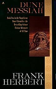 Dune Messiah (Dune Chronicles, Book 2) by…
