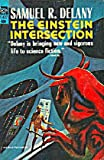 Delany, Samuel R.: The Einstein Intersection