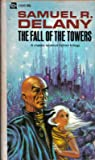 Samuel R. Delany: The Fall of the Towers (Ace Omni Edition)