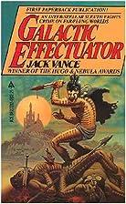 Galactic Effectuator by Jack Vance