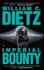 Imperial Bounty by William C. Dietz