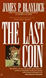Blaylock, James P.: The Last Coin