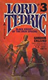 Gordon Eklund: Black Knight of the Iron Sphere (Lord Tedric, No. 3)
