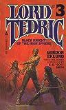 Gordon Eklund: Black Knight of the Iron Sphere (Lord Tedric, No. 3)