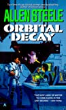 Steele, Allen: Orbital Decay