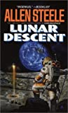 Allen Steele: Lunar Descent
