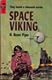 H. Beam Piper: Space Viking (Vintage Ace SF, F-225)