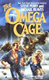 Perry, Steve: The Omega Cage (Ace Science Fiction)