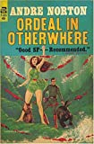 Norton, Andre: Ordeal in Otherwhere