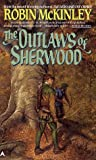 McKinley, Robin: The Outlaws of Sherwood