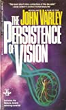 Varley, John: The Persistence of Vision