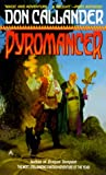 Callander, Don: Pyromancer