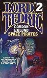 Gordon Eklund: Space Pirates (Lord Tedric, Vol. 2)