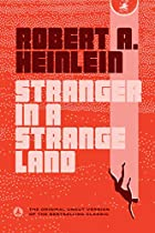 Stranger in a Strange Land by Robert A.&hellip;